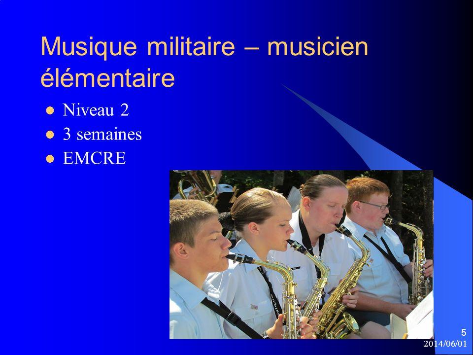 Musique militaire – musicien élémentaire Niveau 2 3 semaines EMCRE 2014/06/01 5