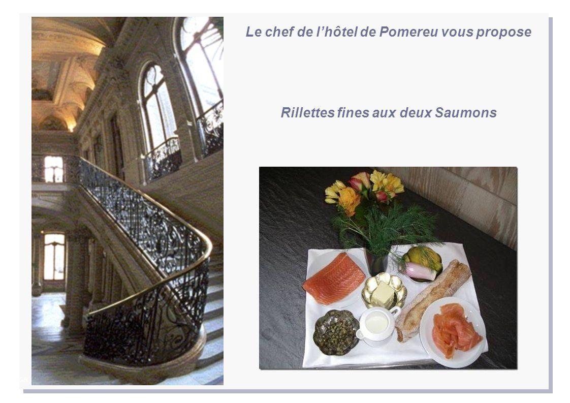 Le chef de l'hôtel de Pomereu vous propose Rillettes fines aux deux Saumons AGR