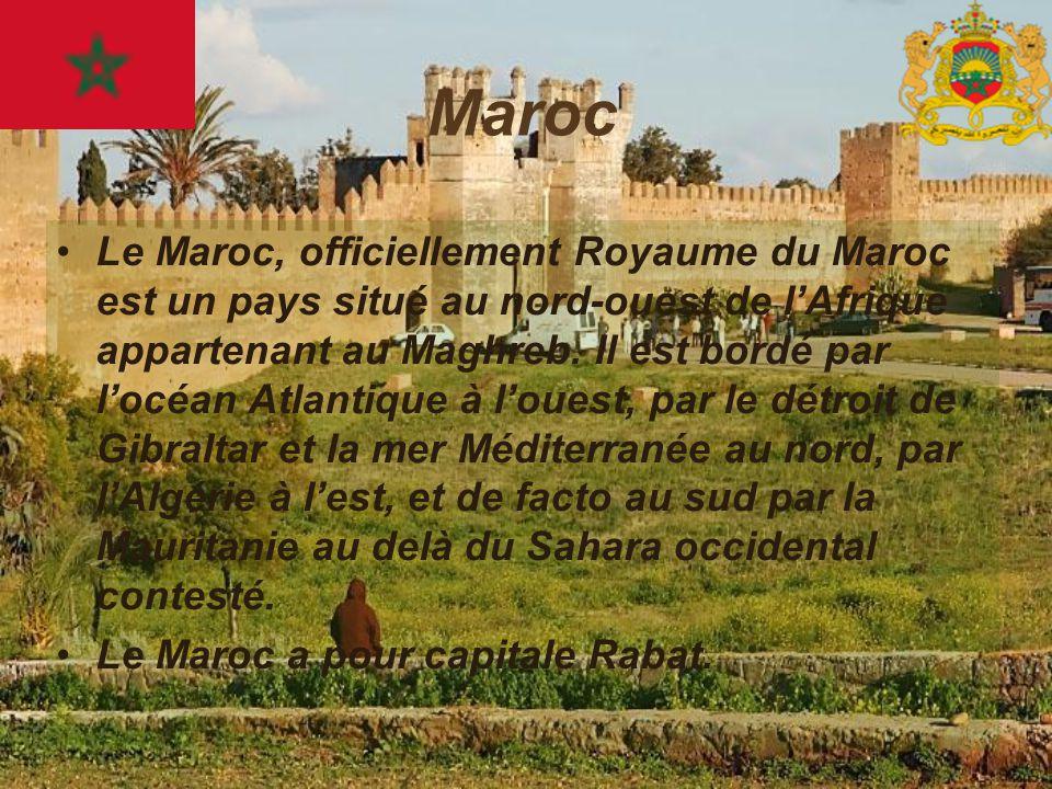 Maroc Le Maroc, officiellement Royaume du Maroc est un pays situé au nord-ouest de l'Afrique appartenant au Maghreb. Il est bordé par l'océan Atlantiq