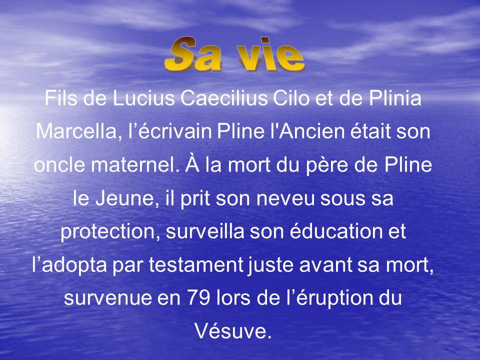 Fils de Lucius Caecilius Cilo et de Plinia Marcella, l'écrivain Pline l Ancien était son oncle maternel.