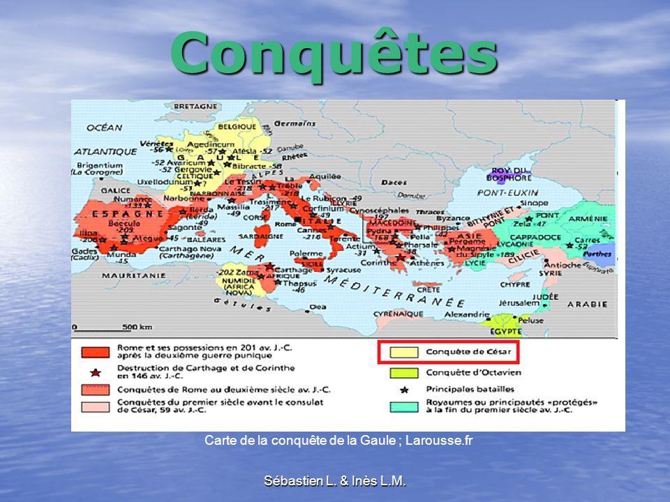 Sébastien L. & Inès L.M.Conquêtes Carte de la conquête de la Gaule ; Larousse.fr