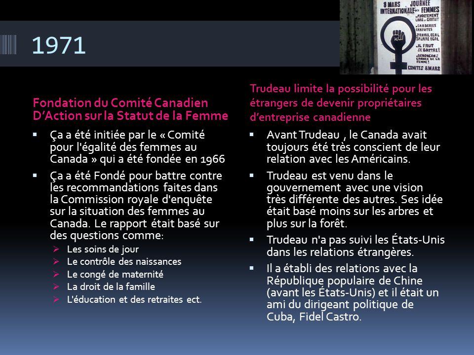 1971 Fondation du Comité Canadien D'Action sur la Statut de la Femme Trudeau limite la possibilité pour les étrangers de devenir propriétaires d'entre