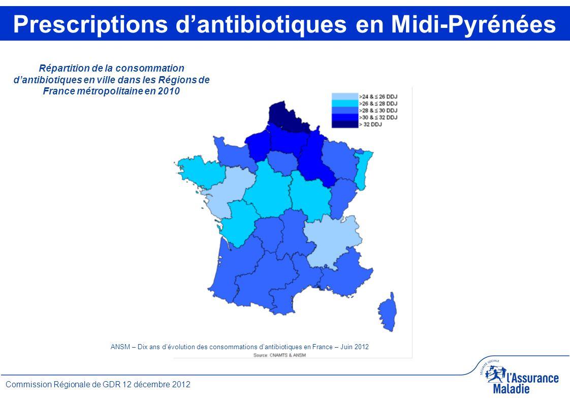 3 Commission Régionale de GDR 12 décembre 2012 Répartition de la consommation d'antibiotiques en ville dans les Régions de France métropolitaine en 2010 ANSM – Dix ans d'évolution des consommations d'antibiotiques en France – Juin 2012 Prescriptions d'antibiotiques en Midi-Pyrénées