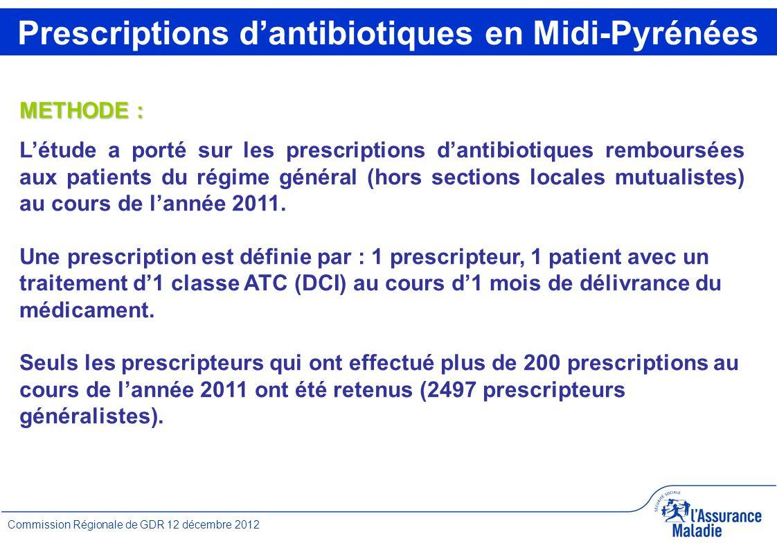 4 Commission Régionale de GDR 12 décembre 2012 METHODE : L'étude a porté sur les prescriptions d'antibiotiques remboursées aux patients du régime général (hors sections locales mutualistes) au cours de l'année 2011.