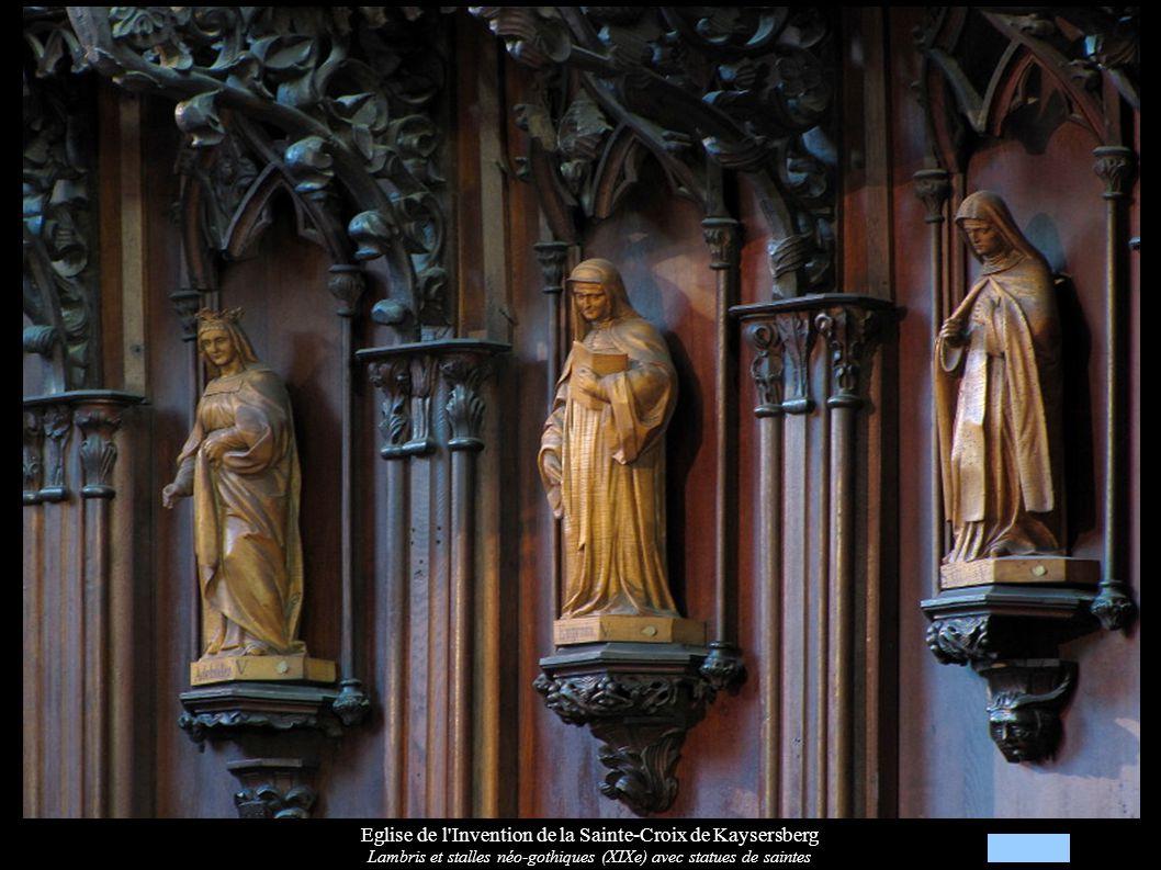 Eglise de l Invention de la Sainte-Croix de Kaysersberg Lambris et stalles néo-gothiques (XIXe) avec statues de saintes