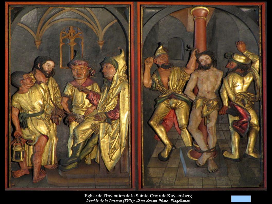 Eglise de l Invention de la Sainte-Croix de Kaysersberg Retable de la Passion (XVIe): Jésus devant Pilate, Flagellation