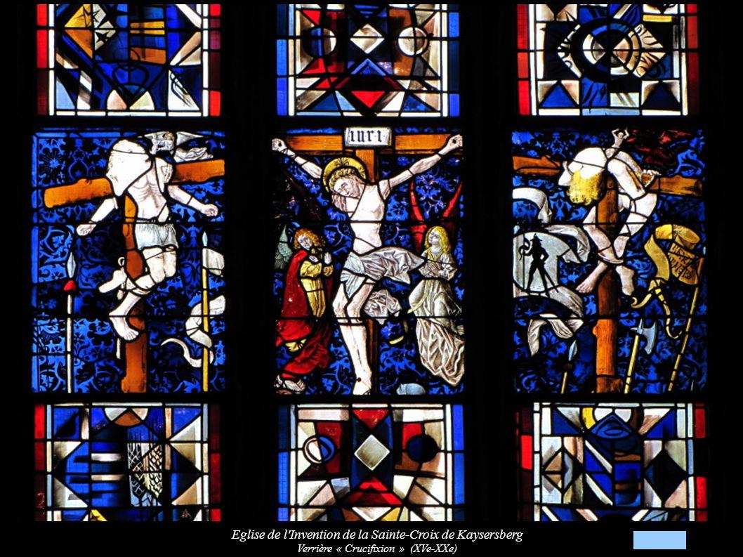 Eglise de l Invention de la Sainte-Croix de Kaysersberg Verrière « Crucifixion » (XVe-XXe)