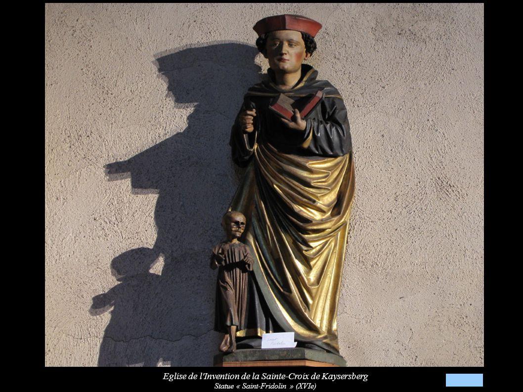 Eglise de l Invention de la Sainte-Croix de Kaysersberg Statue « Saint-Fridolin » (XVIe)