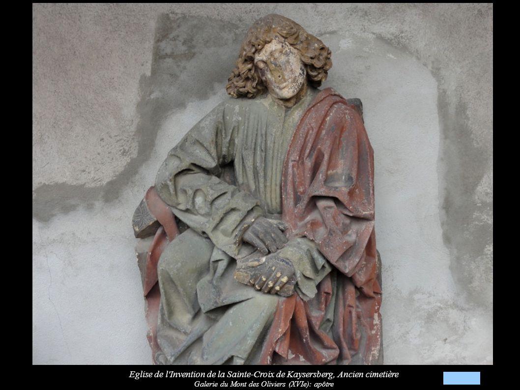 Eglise de l Invention de la Sainte-Croix de Kaysersberg, Ancien cimetière Galerie du Mont des Oliviers (XVIe): apôtre