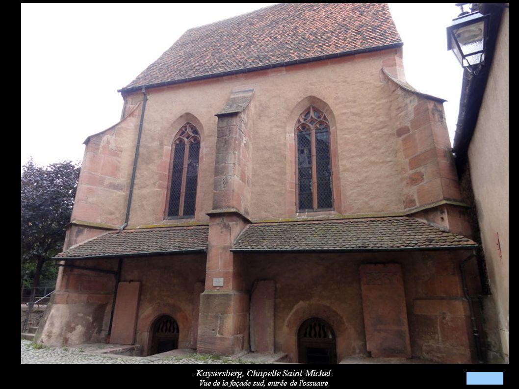 Kaysersberg, Chapelle Saint-Michel Vue de la façade sud, entrée de l ossuaire