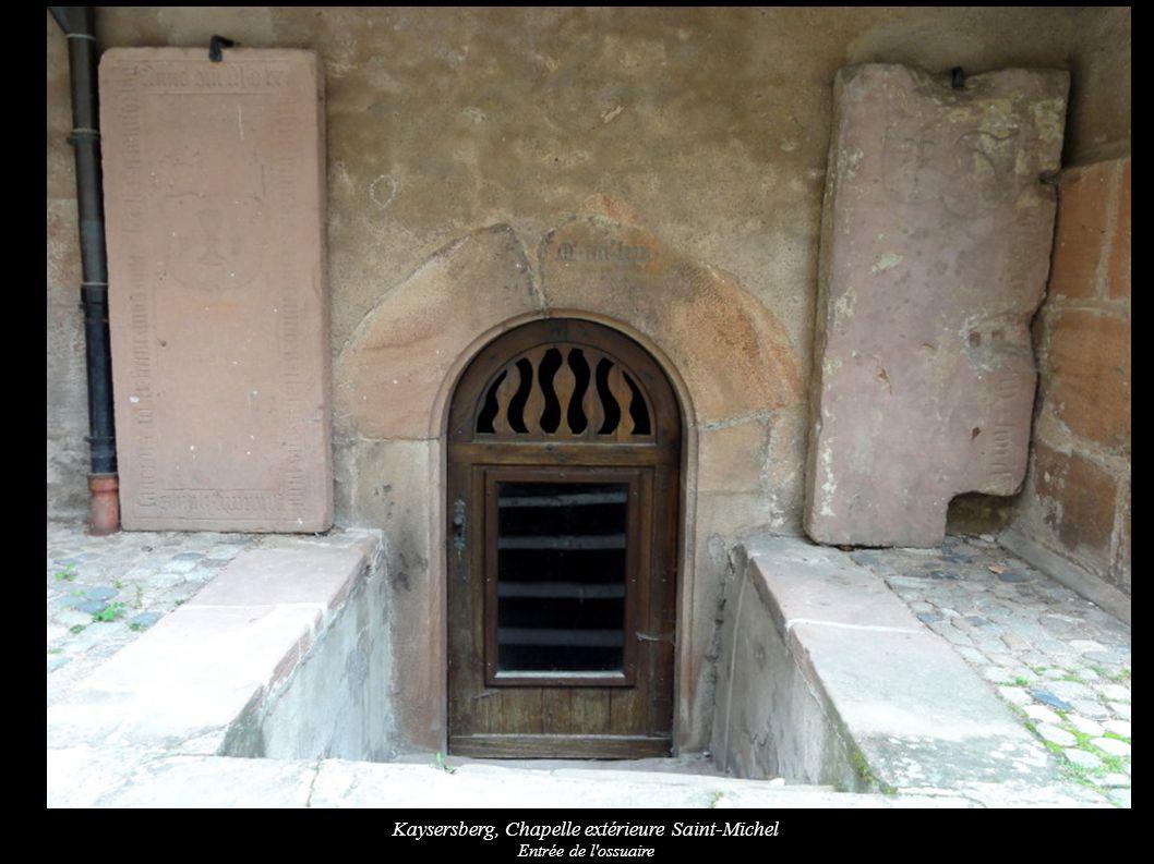Kaysersberg, Chapelle extérieure Saint-Michel Entrée de l ossuaire