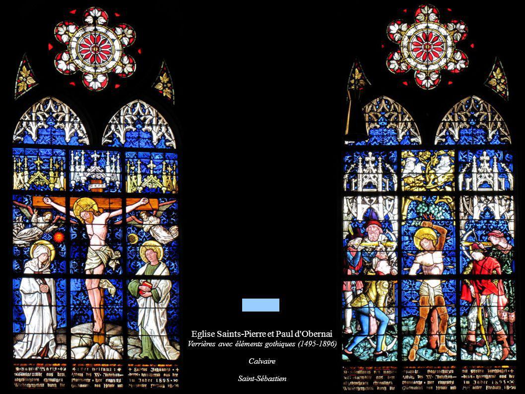 Eglise Saints-Pierre et Paul d'Obernai Verrières avec éléments gothiques (1495-1896) Calvaire Saint-Sébastien