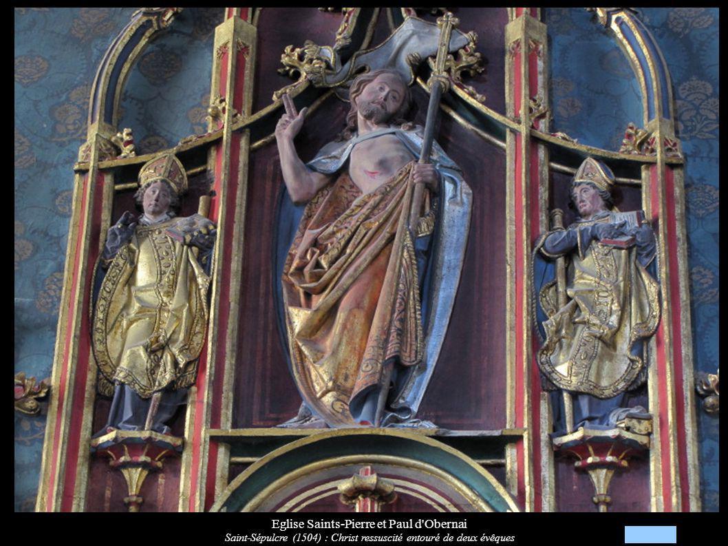 Eglise Saints-Pierre et Paul d'Obernai Saint-Sépulcre (1504) : Christ ressuscité entouré de deux évêques