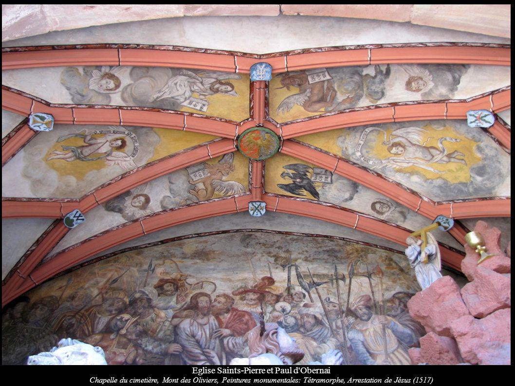 Eglise Saints-Pierre et Paul d'Obernai Chapelle du cimetière, Mont des Oliviers, Peintures monumentales: Tétramorphe, Arrestation de Jésus (1517)