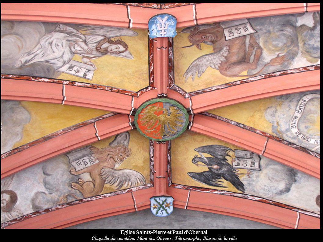 Eglise Saints-Pierre et Paul d'Obernai Chapelle du cimetière, Mont des Oliviers: Tétramorphe, Blason de la ville
