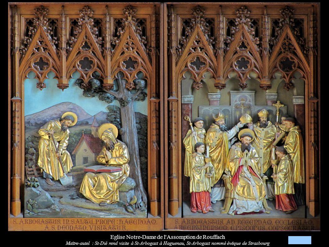 Eglise Notre-Dame de l'Assomption de Rouffach Maître-autel : St-Dié rend visite à St-Arbogast à Haguenau, St-Arbogast nommé évêque de Strasbourg
