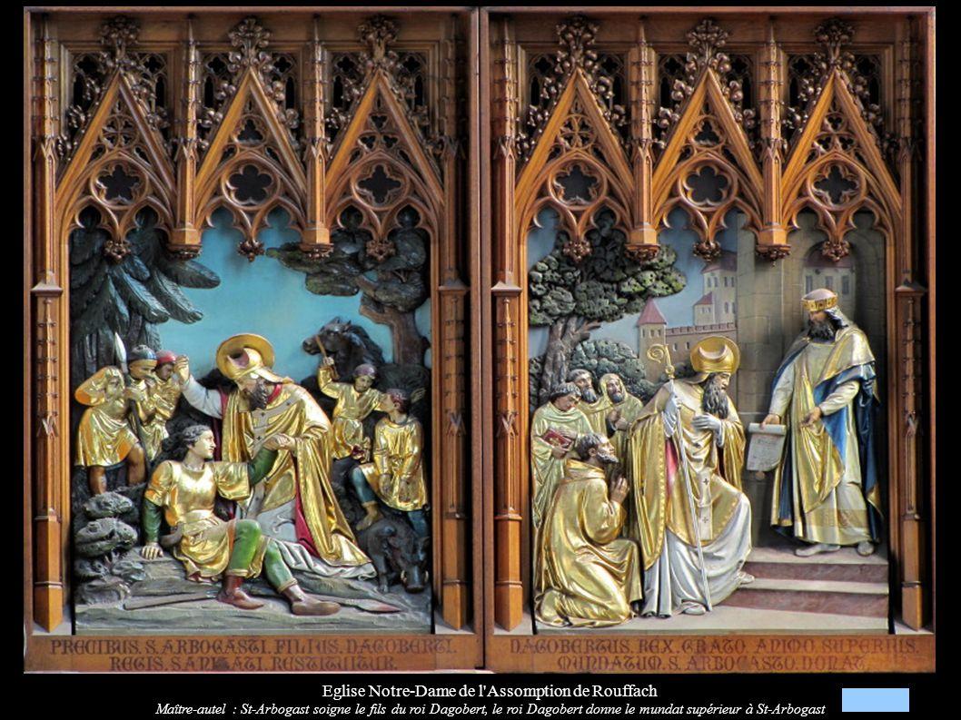 Eglise Notre-Dame de l'Assomption de Rouffach Maître-autel : St-Arbogast soigne le fils du roi Dagobert, le roi Dagobert donne le mundat supérieur à S
