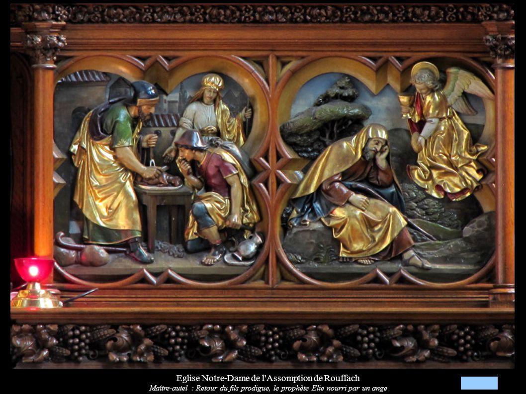 Eglise Notre-Dame de l'Assomption de Rouffach Maître-autel : Retour du fils prodigue, le prophète Elie nourri par un ange