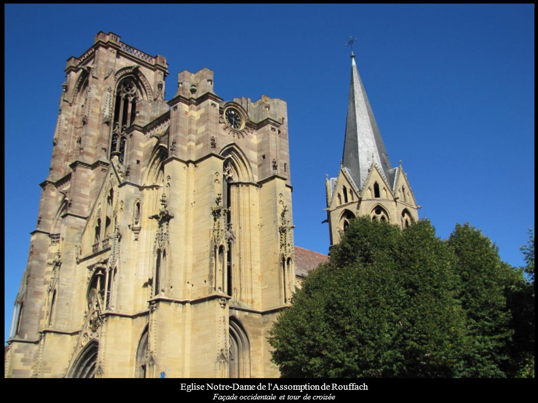 Eglise Notre-Dame de l'Assomption de Rouffach Façade occidentale et tour de croisée