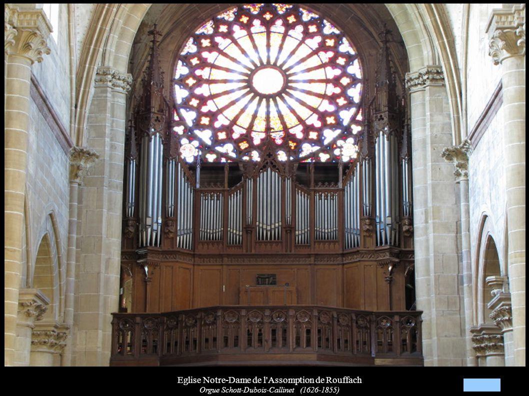Eglise Notre-Dame de l'Assomption de Rouffach Orgue Schott-Dubois-Callinet (1626-1855)