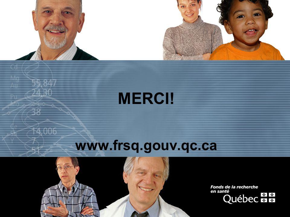 MERCI! www.frsq.gouv.qc.ca