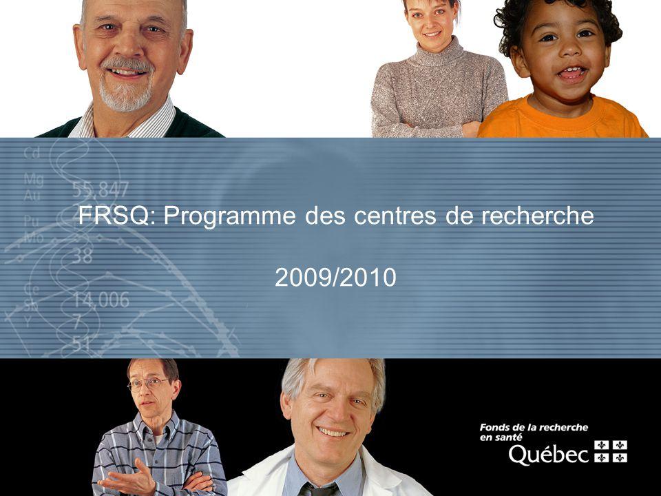 FRSQ: Programme des centres de recherche 2009/2010