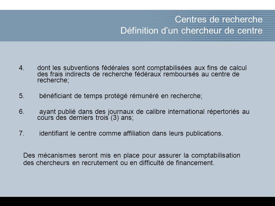 Click to add title of the presentation 4.dont les subventions fédérales sont comptabilisées aux fins de calcul des frais indirects de recherche fédéraux remboursés au centre de recherche; 5.