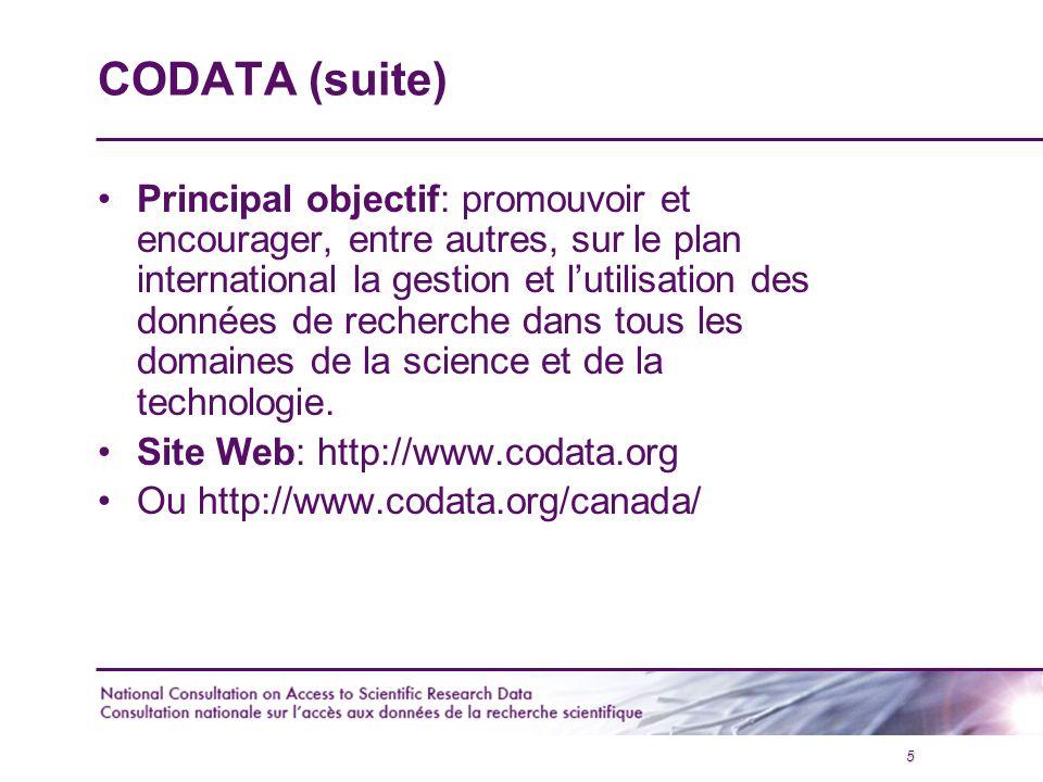 6 OBJECTIFS DE LA CONSULTATION NATIONALE Définir les mesures à prendre pour favoriser l'accès libre (« Open access ») dans la communauté scientifique canadienne Préserver des données qui présentent un intérêt historique Trouver des solutions fonctionnelles aux différents obstacles à l'accès