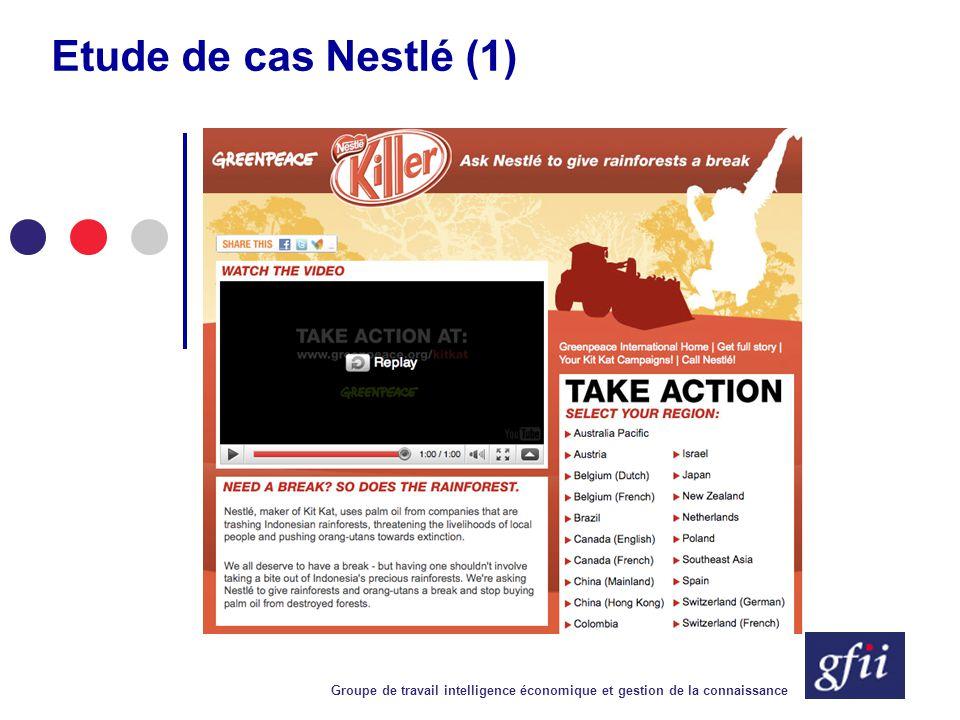 Groupe de travail intelligence économique et gestion de la connaissance Etude de cas Nestlé (1)