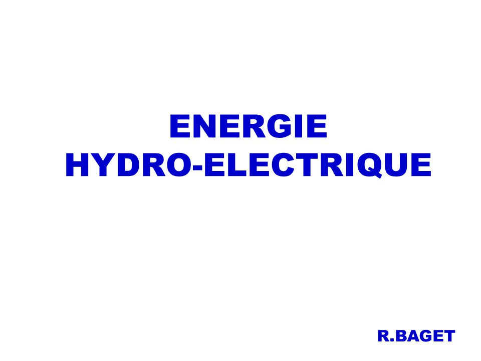 Plan I – Introduction: quelques chiffres II – Différents types de turbines III – Différents types de générateurs IV – Exemples de centrales