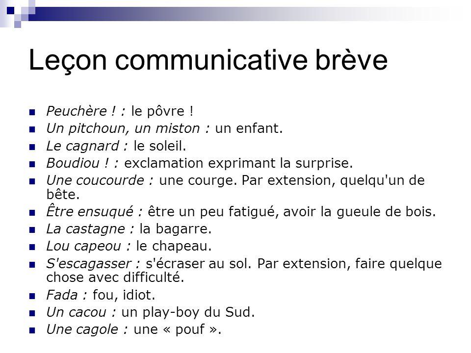 Leçon communicative brève Peuchère . : le pôvre .