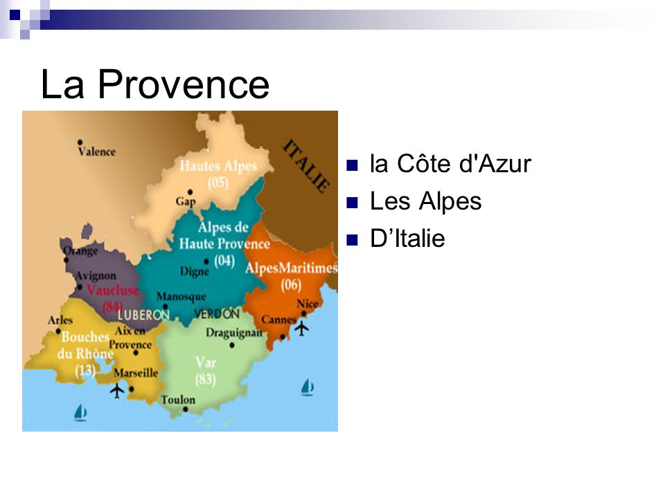 La Provence la Côte d Azur Les Alpes D'Italie