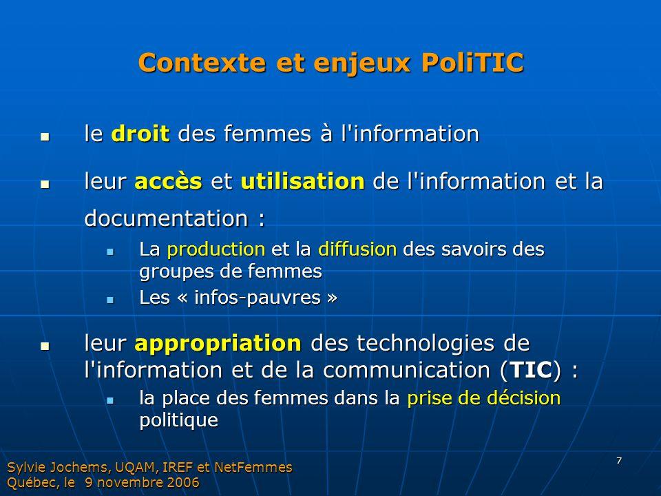 7 Contexte et enjeux PoliTIC le droit des femmes à l'information le droit des femmes à l'information leur accès et utilisation de l'information et la