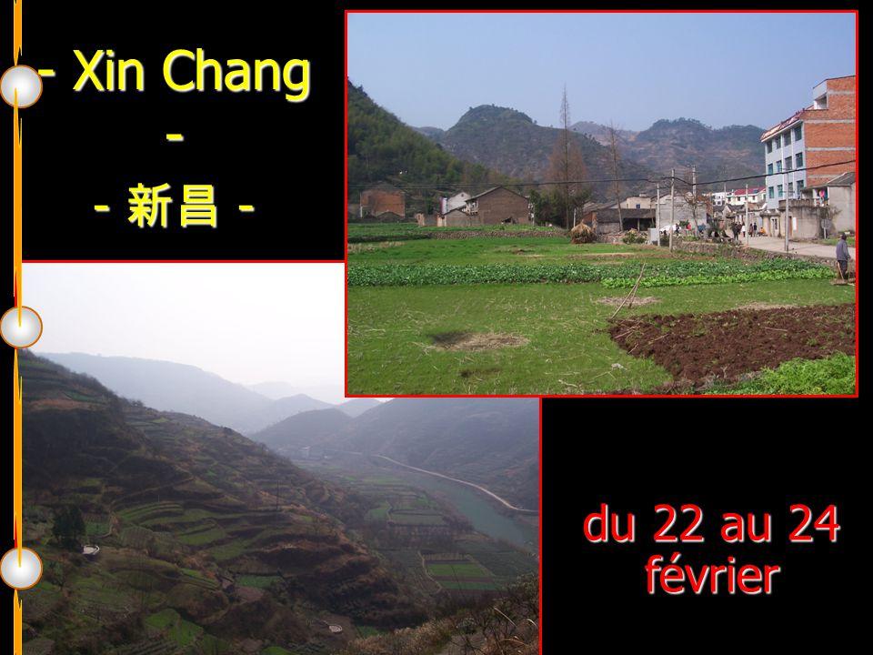 - Xin Chang - - 新昌 - du 22 au 24 février