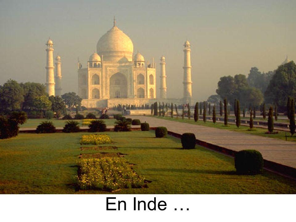 En Inde …