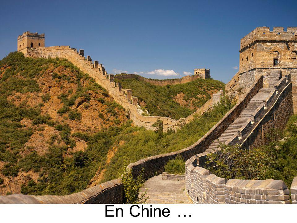En Chine …