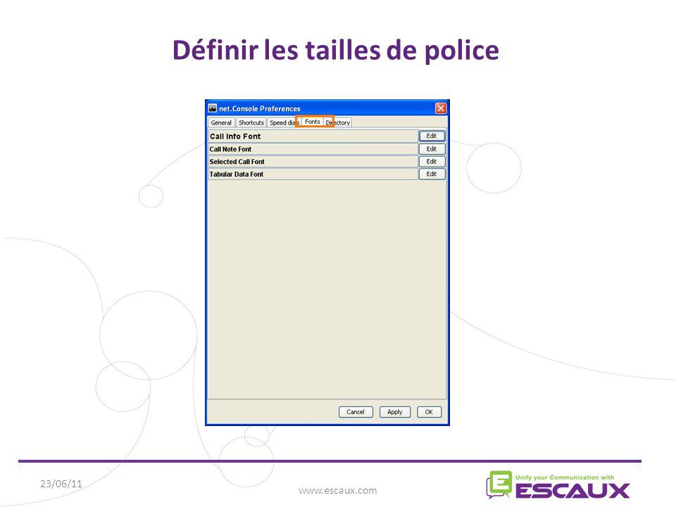 23/06/11 www.escaux.com Définir les tailles de police