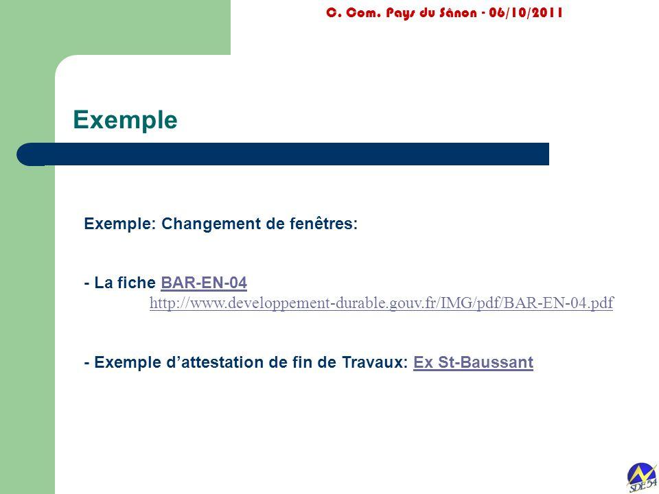 Exemple C. Com. Pays du Sânon - 06/10/2011 Exemple: Changement de fenêtres: - La fiche BAR-EN-04BAR-EN-04 http://www.developpement-durable.gouv.fr/IMG