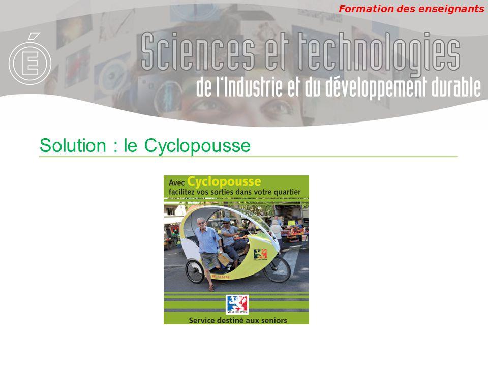 Formation des enseignants Solution : le Cyclopousse