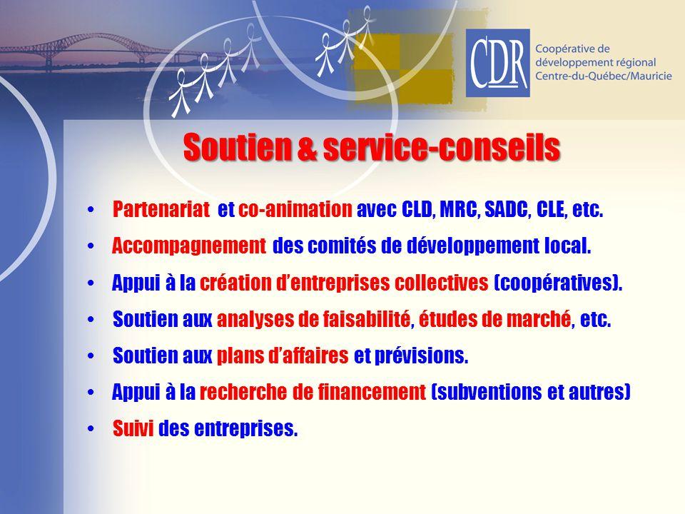Partenariat et co-animation avec CLD, MRC, SADC, CLE, etc. Accompagnement des comités de développement local. Appui à la création d'entreprises collec