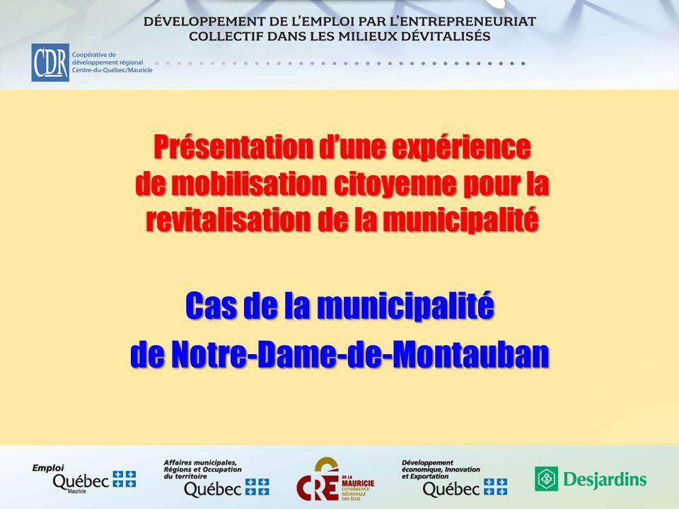Présentation d'une expérience de mobilisation citoyenne pour la revitalisation de la municipalité Cas de la municipalité de Notre-Dame-de-Montauban