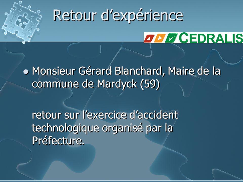 Retour d'expérience Monsieur Gérard Blanchard, Maire de la commune de Mardyck (59) retour sur l'exercice d'accident technologique organisé par la Préf