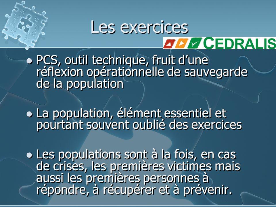 Les exercices PCS, outil technique, fruit d'une réflexion opérationnelle de sauvegarde de la population La population, élément essentiel et pourtant s