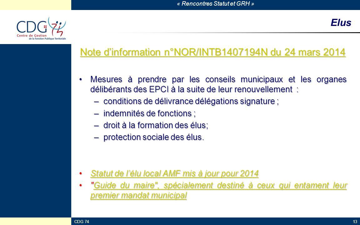 « Rencontres Statut et GRH » CDG 7413 Elus Note d'information n°NOR/INTB1407194N du 24 mars 2014 Note d'information n°NOR/INTB1407194N du 24 mars 2014