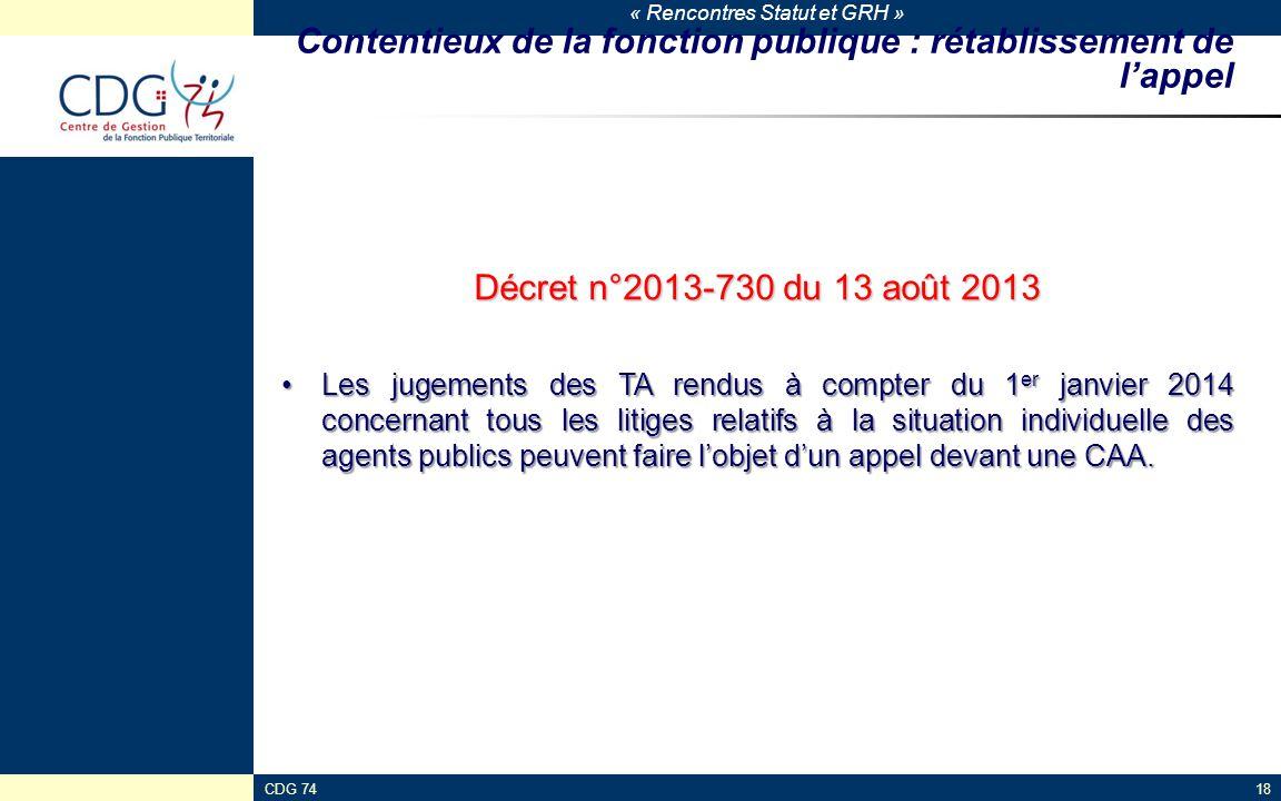 « Rencontres Statut et GRH » CDG 7418 Contentieux de la fonction publique : rétablissement de l'appel Décret n°2013-730 du 13 août 2013 Les jugements
