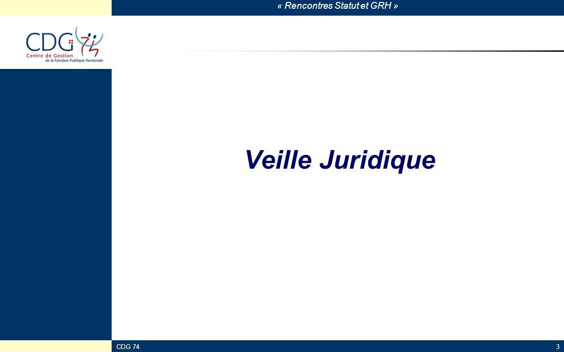 « Rencontres Statut et GRH » CDG 7444 Projets de décrets