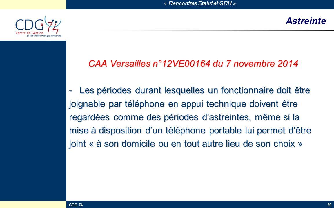 « Rencontres Statut et GRH » CDG 7430 Astreinte CAA Versailles n°12VE00164 du 7 novembre 2014 -Les périodes durant lesquelles un fonctionnaire doit êt