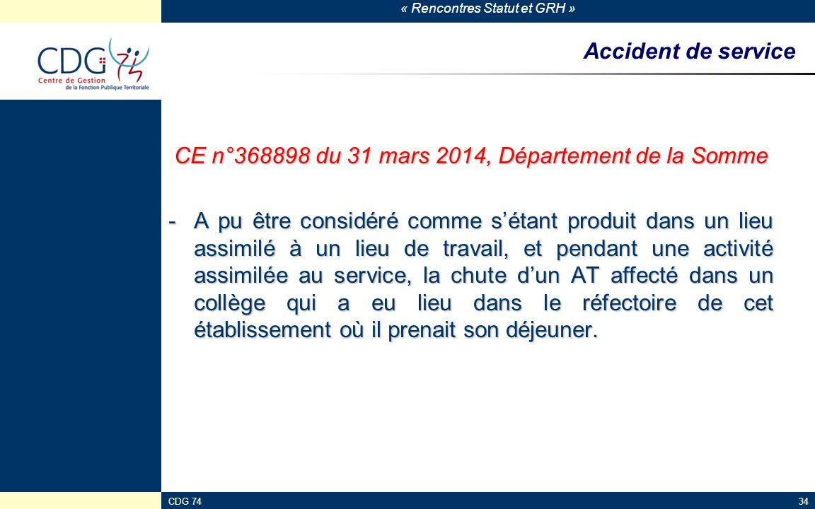 « Rencontres Statut et GRH » CDG 7434 Accident de service CE n°368898 du 31 mars 2014, Département de la Somme -A pu être considéré comme s'étant prod