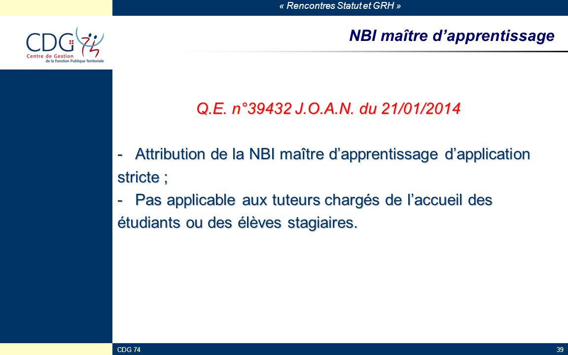 « Rencontres Statut et GRH » CDG 7439 NBI maître d'apprentissage Q.E. n°39432 J.O.A.N. du 21/01/2014 -Attribution de la NBI maître d'apprentissage d'a