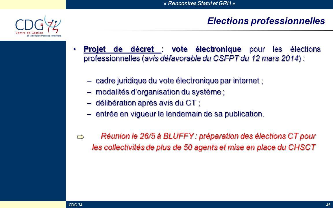 « Rencontres Statut et GRH » CDG 7445 Elections professionnelles Projet de décret : vote électronique pour les élections professionnelles (avis défavo